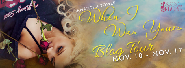 Blog Tour Review: When I Was Yours by Samantha Towle @samtowlewrites