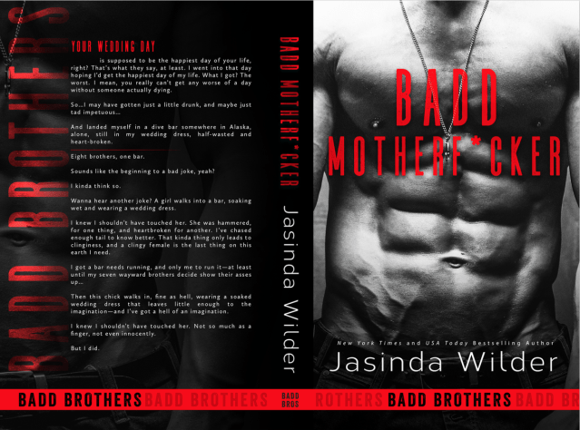 Release Day Launch:  BADD MOTHERF*CKER by Jasinda Wilder @JasindaWilder