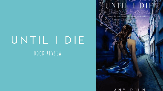 Until I Die book review | Blogmas Day 9