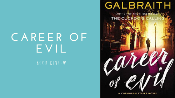 Career of Evil Book Review