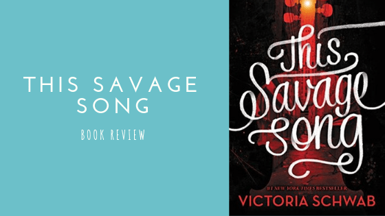 This Savage Song book review