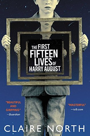 The First Fifteen Lives of Harry August | 5 Star Review