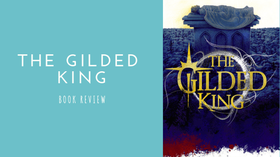 The Gilded King | 5 star review