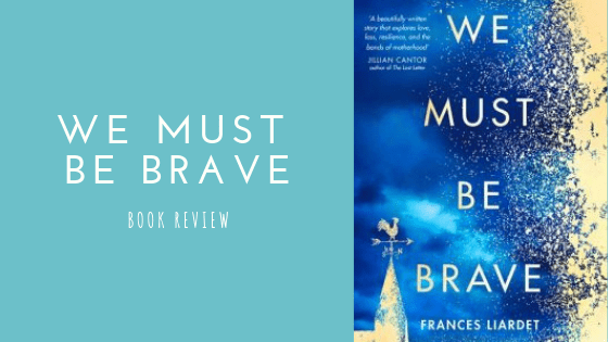 We Must Be Brave book review