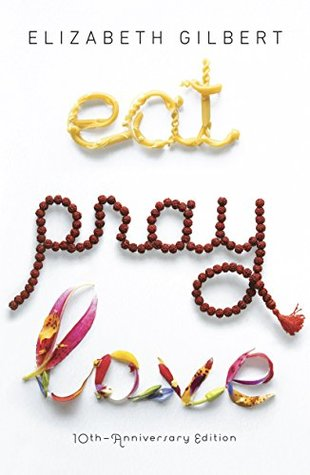 Eat Pray Love Book Cover Book Review Book Blog Book Blogger Books Reading