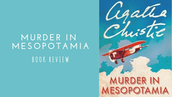 Murder in Mesopotamia book review