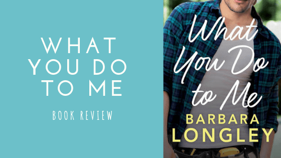 What You Do To Me book review