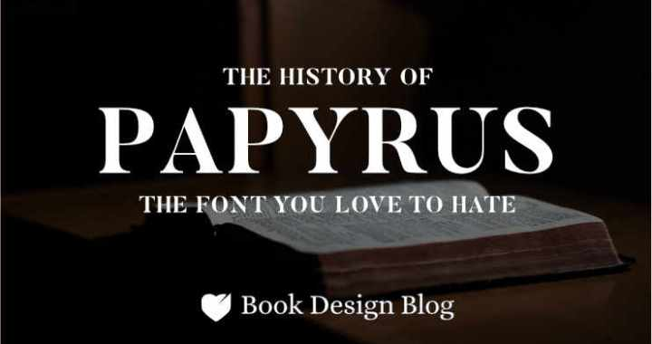 """The words """"the history of Papyrus: teh font you love to hate"""" in white with an image of a bible behind it"""