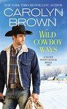 Wild Cowboy Ways: Review