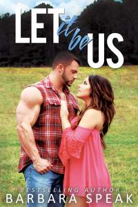 Let it be Us by Barbara Speak: Review
