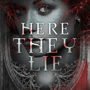 Here They Lie by D.K. Burrow