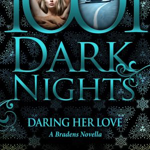 Daring Her Love: Review