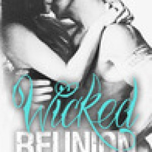 Wicked Reunion: Review