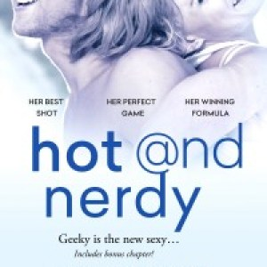 Hot And Nerdy: Review