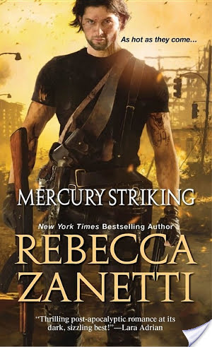 Mercury Striking by Rebecca Zanetti: Review