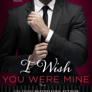 I Wish You Were Mine: Review