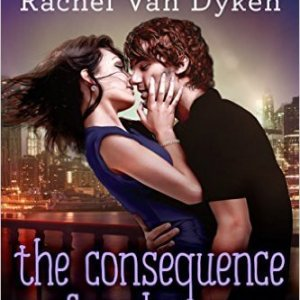 The Consequence of Seduction by Rachel Van Dyken: Review