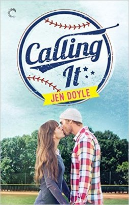 Calling It by Jen Doyle: Review