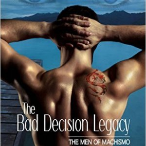 The Bad Decision Legacy by Morgan Kay: Review