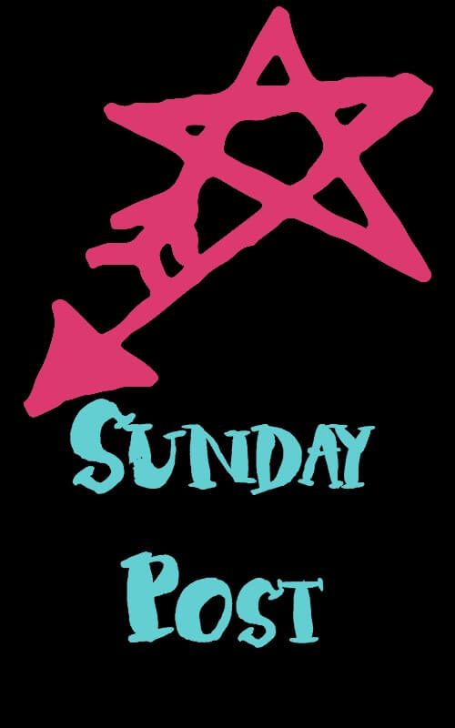 Sunday Post: Week 30