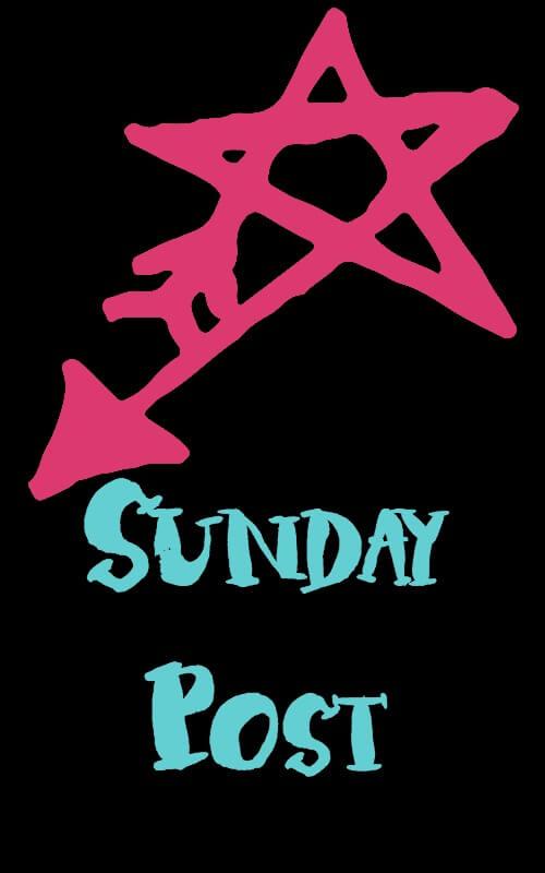 Sunday Post: Week 30