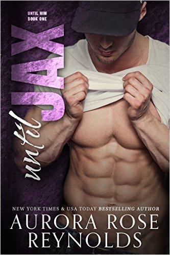 Until Jax by Aurora Rose Reynolds: Review