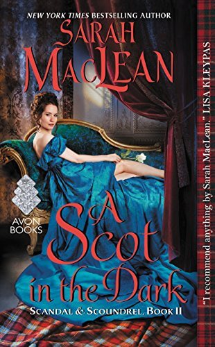 A Scot in the Dark by Sarah Maclean: Review