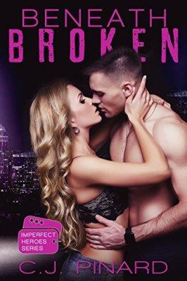 Beneath Broken by CJ Pinard: Review