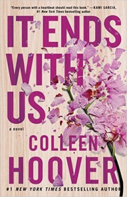 It Ends with Us by Colleen Hoover: Review