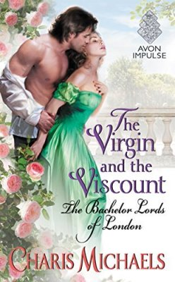 The Virgin and the Viscount by Charis Michaels: Review