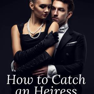 How to Catch an Heiress by Natalie Rios: Review