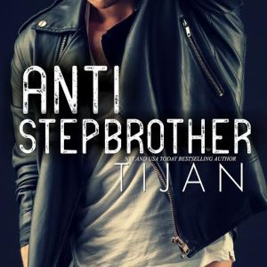 Anti-Stepbrother by Tijan: Review