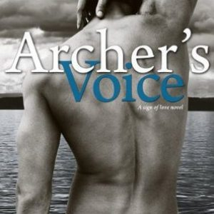 Archer's Voice by Mia Sheridan: Review
