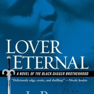 Lover Eternal by JR Ward: Review
