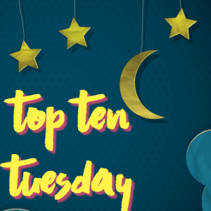 #TopTenTuesday: My Terrible TBR