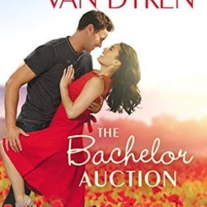 The Bachelor Auction by Rachel Van Dyken: Excerpt