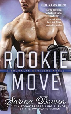 Rookie Move by Sarina Bowen: Review