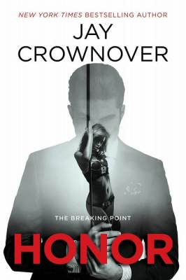 Honor by Jay Crownover: Review