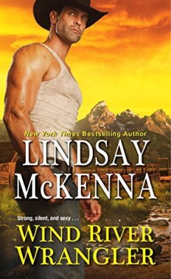 Wind River Wrangler by Lindsay McKenna: Review