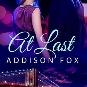 At Last by Addison Fox: Review