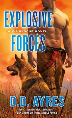Explosive Forces by D.D. Ayres