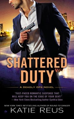 Shattered Duty by Katie Reus: Audio Review
