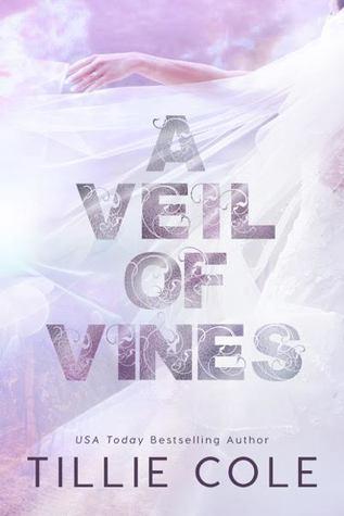 A Veil of Vines by Tillie Cole: Review
