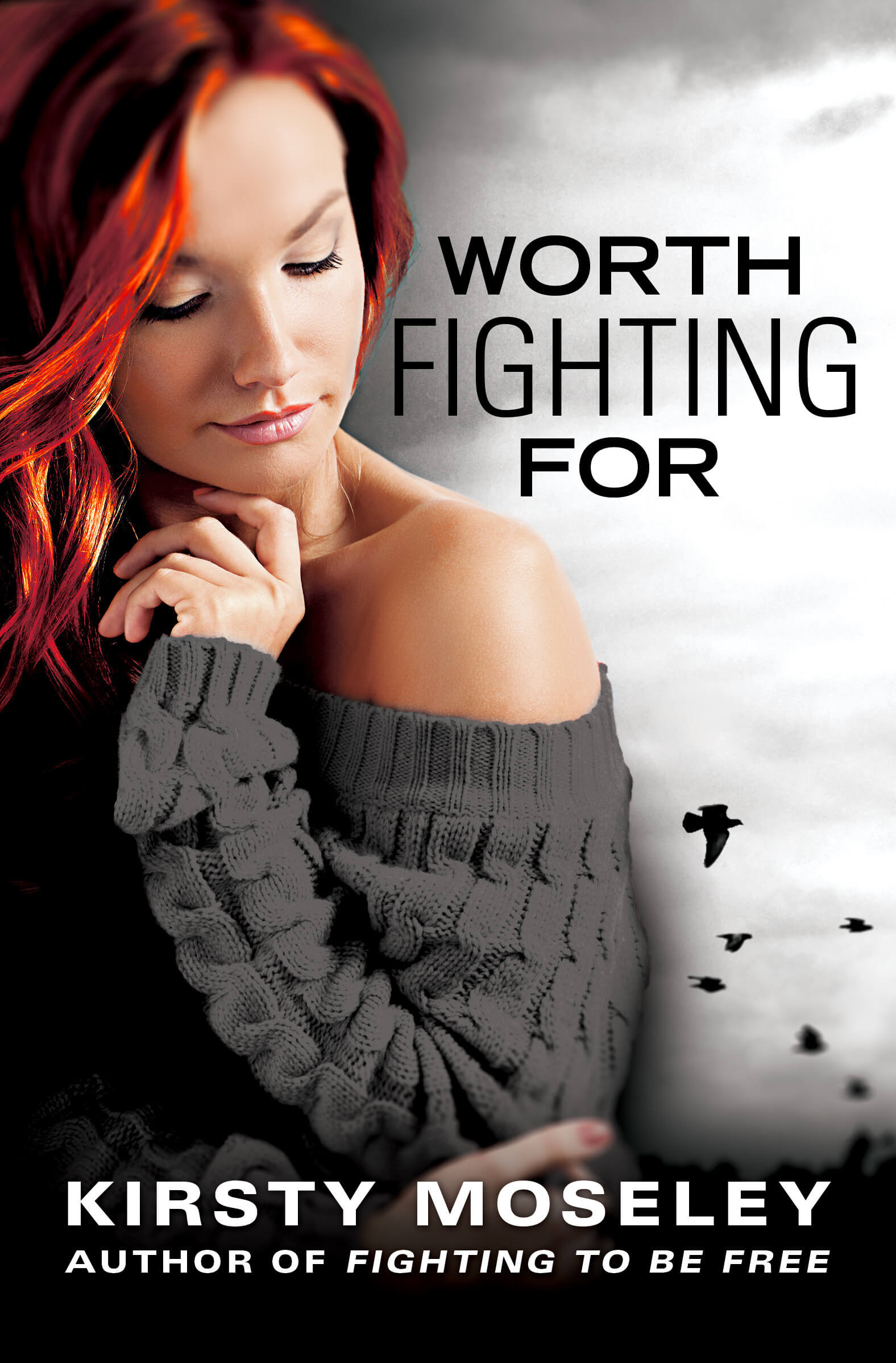 Worth Fighting For by Kirsty Moseley: Review