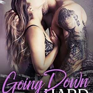 Going Down Hard by Carly Phillips: Review