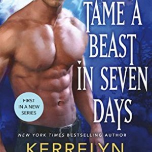 How to Tame a Beast in 7 Days by Kerrelyn Sparks: Review