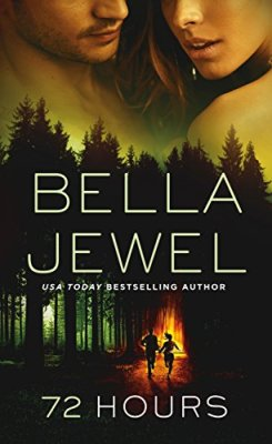 72 Hours by Bella Jewel: Review