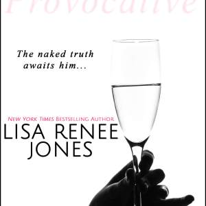 Provocative by Lisa Renee Jones: Cover and Chapter reveal