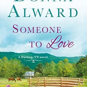 Someone to Love by Donna Alward: Review
