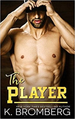 The Player by K. Bromberg: Review